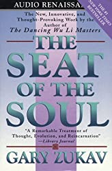 The Seat of the Soul by Gary Zukav (1999-04-15)