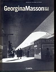 Georgina Masson. 1912-1980. Ediz. italiana e inglese