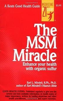 The MSM Miracle von [Mindell, Earl]