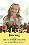 Beauty Health Best Deals - Juicing: How to boost your health, beauty and vitality with the best juicing recipes for fasting and fighting common ailments (Wellbeing Quick Guides)