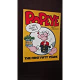 Popeye: The First Fifty Years by Bud Sagendorf (1-Jun-1979) Paperback
