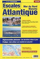 Escales Mer du Nord, Manche, Atlantique : Littoral France, Sud Angleterre, Pays-Bas, Belgique, Nord Espagne