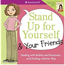 (STAND UP FOR YOURSELF & YOUR FRIENDS: DEALING WITH BULLIES AND BOSSINESS, AND FINDING A BETTER WAY) BY Criswell, Patti Kelley(Author)Paperback Mar-2009