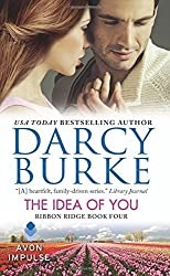 The Idea of You: Ribbon Ridge Book Four by Darcy Burke (2015-12-22)