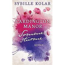 Sommerstürme (CARDINGTON MANOR 4)