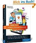 Apps mit HTML5, CSS3 und JavaScript:...