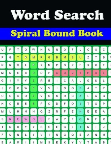 Spiral Bound Word Search Book: Large Print Word-Finds Puzzle Book-Word Search ,Hours of  Brain-boosting entertainment for adults and kids por Charlesta Tiwimsun
