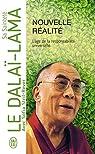 Nouvelle réalité par Dalaï-Lama