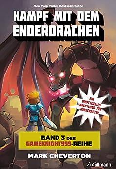 Kampf mit dem Enderdrachen: Band 3 der Gameknight999-Serie