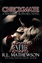 Checkmate: A Neighbor From Hell by R.L. Mathewson (2013-01-30)
