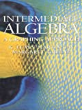 Intermediate Algebra: A Graphing Approach by K. Elayn Martin-Gay (1997-03-07)