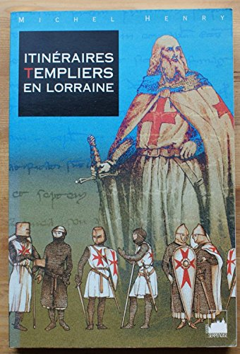 Itinéraires templiers en Lorraine