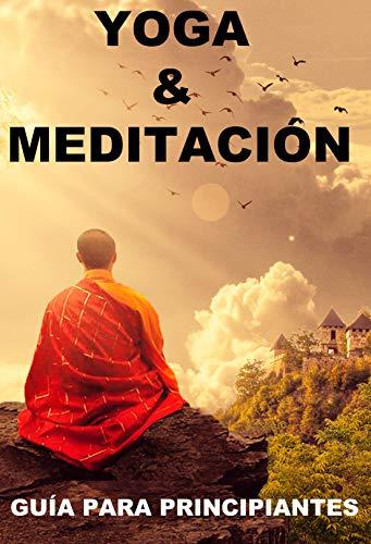 Yoga & Meditacion: Guía para Principiantes. eBook: Anel ...