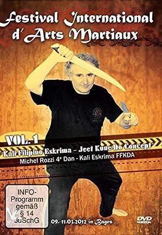 Festival international d'arts martiaux : Kali Filipino Eskrima & Jeet Kune Do Concepts - Vol. 1