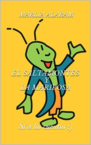 """""""El saltamontes y la mariposa"""", es un cuento en el que se siente su energía. La imaginación del niño vuela a un lugar lleno de: alegría, color, vida ¡¡¡Que empiece ya la aventura... :)!!!"""