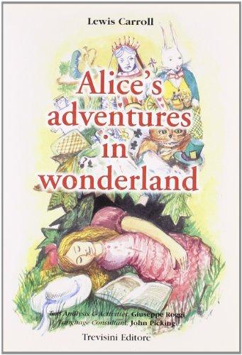 Alice's adventures in wonderland. Con CD Audio
