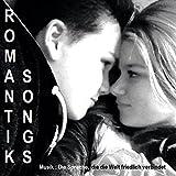 Romantik Songs (Musik : Die Sprache, die die Welt friedlich verbindet)