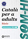 Som-hi! Bàsic.Català per a adults. Solucionari (Català per adults)