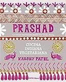 Prashad. Cucina indiana vegetariana