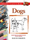 Collins Learn to Draw – Dogs: A Step-by-Step Guide to Drawing Success