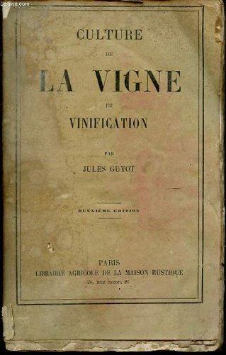 CULTURE DE LA VIGNE ET VIGNIFICATION