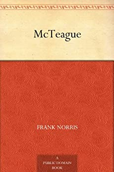 McTeague (English Edition) di [Norris, Frank]