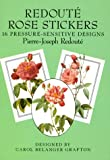 ISBN: 0486271404 - Redouté Rose Stickers: 16 Pressure-Sensitive Designs (Dover Stickers)