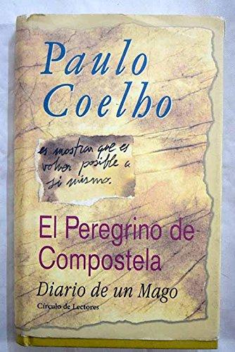 El peregrino de Compostela: (diario de un mago)