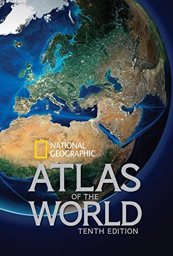 National Geographic Atlas of the World, Tenth Edition Hardcover September 30, 2014