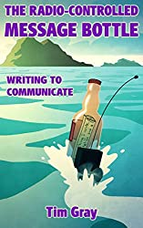 The Radio-Controlled Message Bottle: writing to communicate