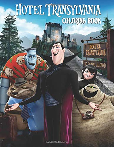 Hotel Transylvania Coloring Book: Activity Book for Kids and Adults - 40 coloring pages (Hotel Transylvania Girl)