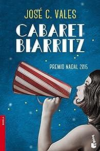 Cabaret Biarritz par  José C. Vales