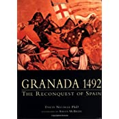 Granada 1492: The twilight of Moorish Spain: The Reconquest of Spain (Trade Editions) by Dr David Nicolle (2000-10-25)