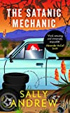 The Satanic Mechanic von Sally Andrew