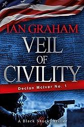 Veil of Civility: A Declan McIver Novel (Black Shuck Thriller Series)