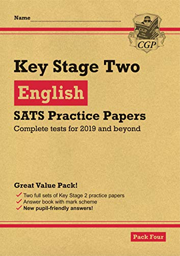 New KS2 English SATS Practice Papers: Pack 4 (for the tests in 2019)
