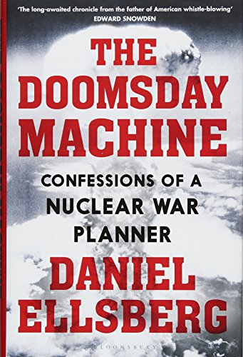 The Doomsday Machine: Confessions of a Nuclear War Planner