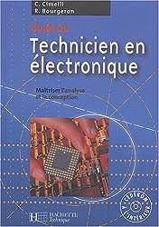 Guide du technicien en électronique : Livre de l'élève + CD - édition 2004