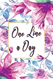 One Line A Day Journal: Five Years of Memories, Diary, Journals. Dated 365 Days and L...