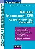 Réussir le concours CPE (Conseiller principal d'éducation) (Concours enseignement) (French Edition)