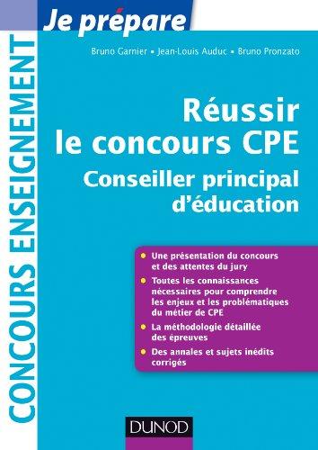 Réussir le concours CPE (Conseiller principal d'éducation) (Concours enseignement) par Bruno Garnier