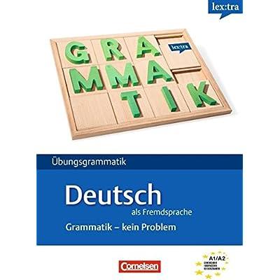 lextra deutsch als fremdsprache grammatik kein problem a1 a2
