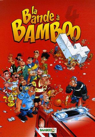 La Bande à Bamboo, Tome 4 :