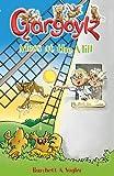 Gargoylz: Mess at the Mill (English Edition)