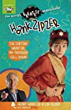 Hank Zipzer: The Curtain Went Up, My Trousers Fell Down by Henry Winkler and Lin Oliver (2014-03-06)