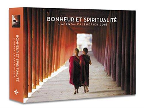L'agenda-calendrier Bonheur et Spiritualit 2018