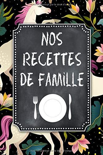 Nos Recettes de Famille: A5 - 106 pages - Mon Carnet de Recettes a remplir par  KPCookBooks