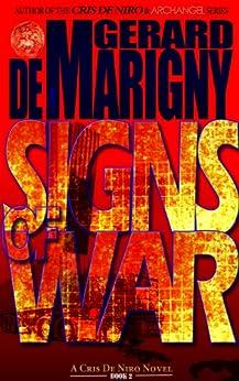 Signs of War (Cris De Niro, Book 2) by [de Marigny, Gerard]