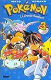 Pokémon, la grande aventure. Tome 3
