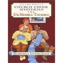 The Un-Nimble Thimble (Thorndike Christian Mystery)